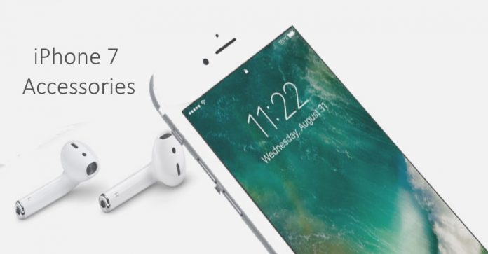 Must Have Accessories for iPhone 7