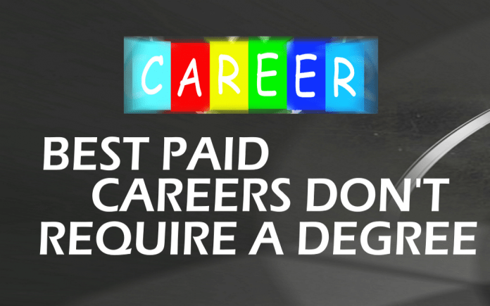 5 best paid careers that don t require a degree