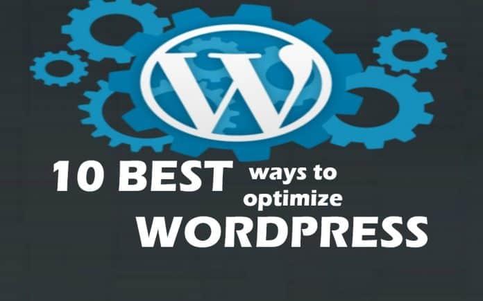 Best ways to optimize your Wordpress