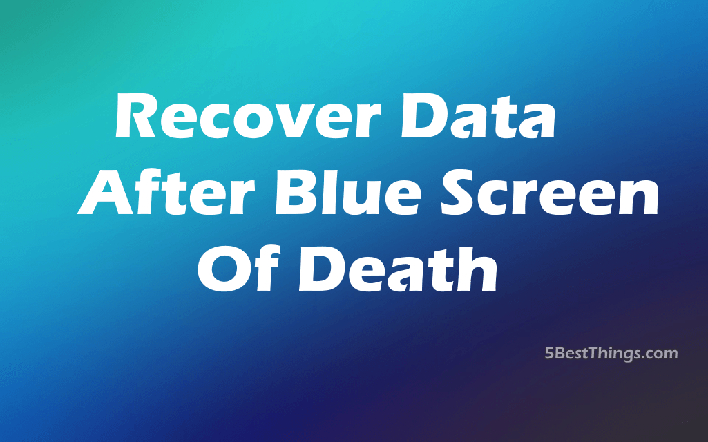 How to recover data after blue screen of death