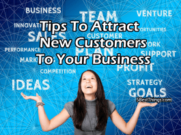 Tips To Attract New Customers to Your Business