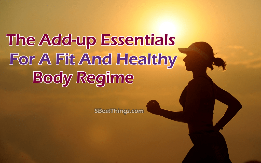 Fit And Healthy Body Regime
