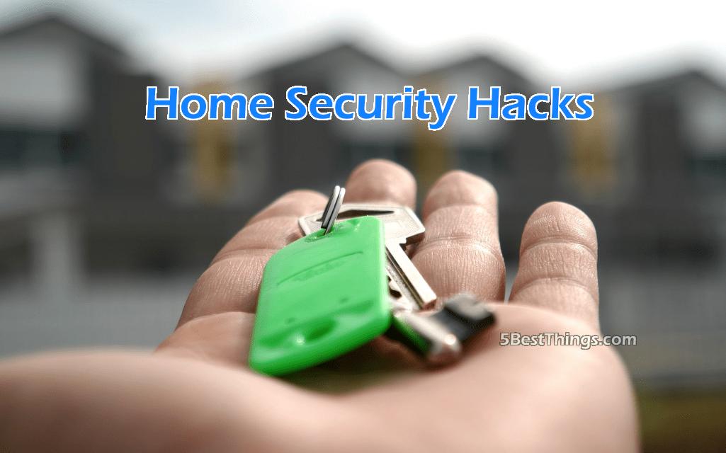 Home Security Hacks
