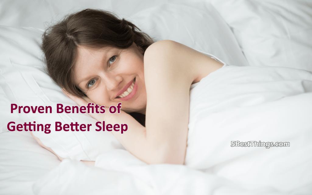 Benefits of Getting Better Sleep