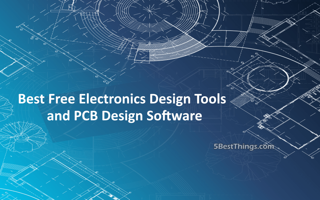 Best free electronics design tools and pcb design software - Best free blueprint software ...
