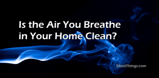 Air You Breathe in Your Home