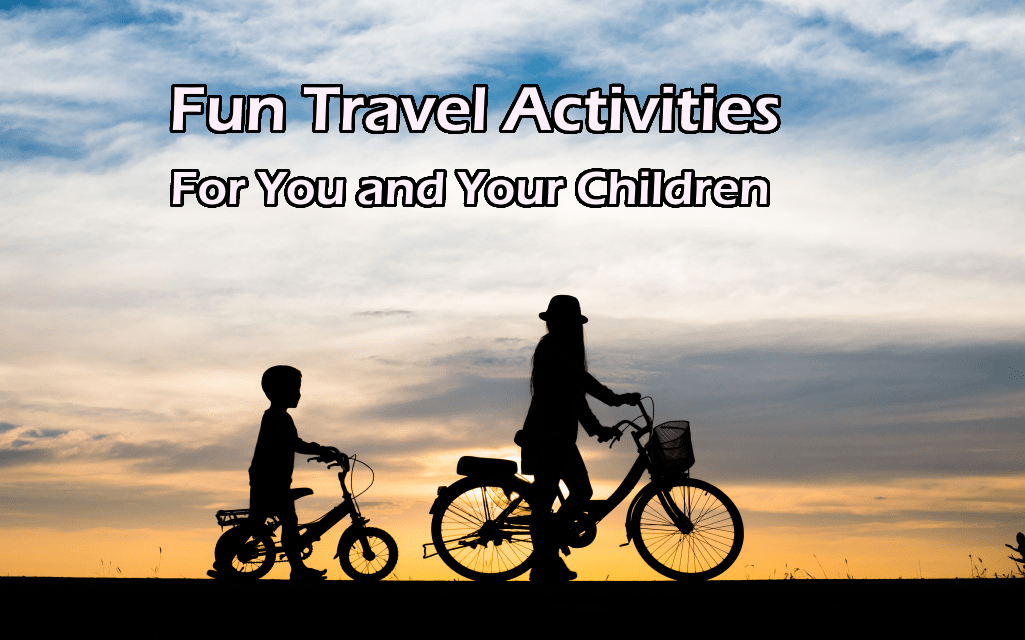 Fun Travel Activities