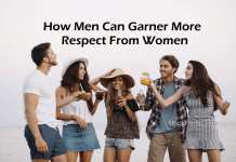 Men Can Garner More Respect From Women