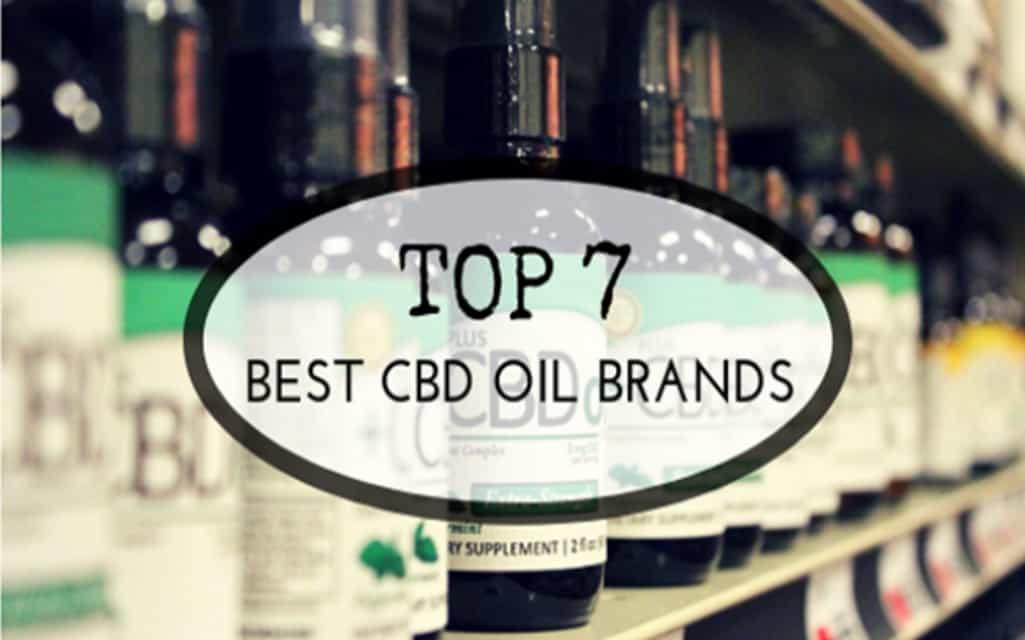 Top 7 Best CBD Oil Brands | 5 Best Things