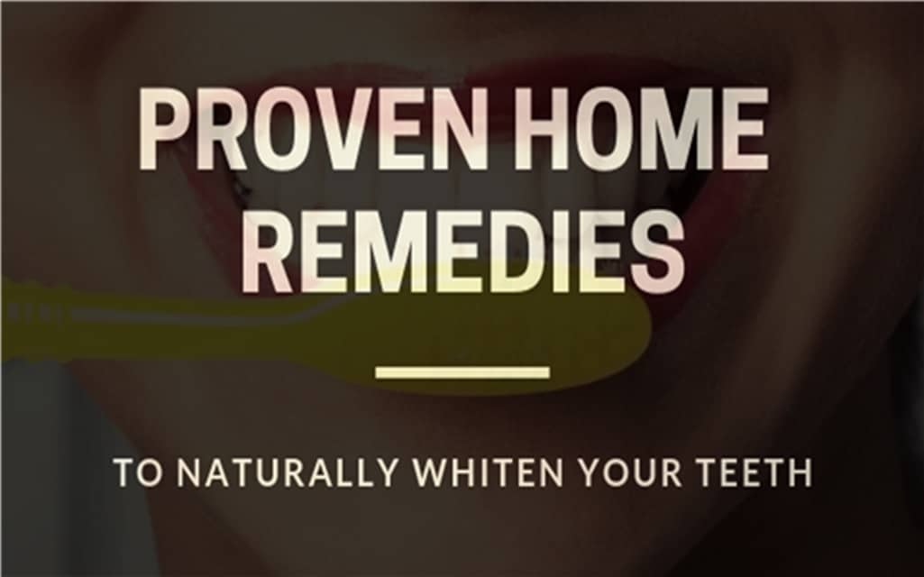 Proven Home Remedies To Naturally Whiten Your Teeth 5 Best Things